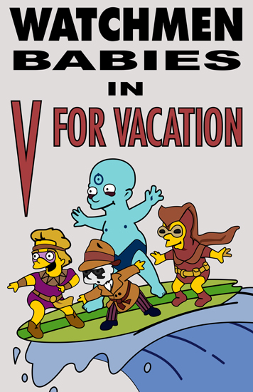 watchmen babies v for vacation by Dave Delisle davesgeekyideas