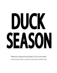 No it's DUCK SEASON! SHOOOT MEEEEE! *BLAM!* Rabbit Season Poster 2012