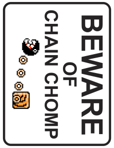 Beware Of Dog Chain Chomp Sign Mario Printable Dave Delisle davesgeekyideas