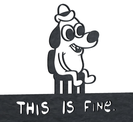this-is-fine-dog-fire-grate-dave-delisle-2017-davesgeekyideas